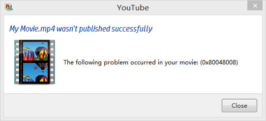 upload youtube facebook failed 0x80048008 error code